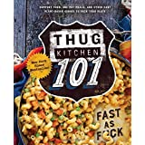 The creators of the New York Times bestselling cookbook series Thug Kitchen are back to deliver you the sorta gentle, but always hilarious shove you need to take the leap into healthy eating. Thug Kitchen 101 includes more than 100 easy and accessibl...
