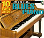 Learn To Play Blues Piano: 10 Easy Le...