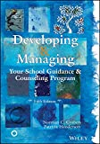 Developing & Managing Your School Guidance & Counseling Programs