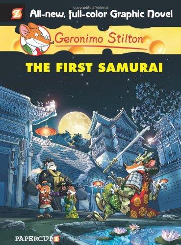 Geronimo Stilton 12 First Samurai (Geronimo Stilton Graphic Novel)