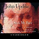 Seek My Face Audiobook by John Updike Narrated by Kathryn Walker