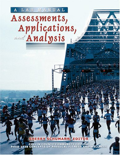 A LAB MANUAL: ASSESSMENTS, APPLICATIONS AND ANALYSIS