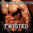 Twisted: Eternal Guardians, Book 7 (       UNABRIDGED) by Elisabeth Naughton Narrated by Elizabeth Wiley