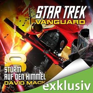 Star Trek: Sturm auf den Himmel (Vanguard 8) Hörbuch