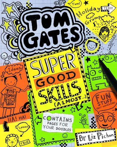 Tom Gates Super Good Skills Almost (Tom Gates 10)