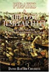 Pirates and the Lost Templar Fleet: T...