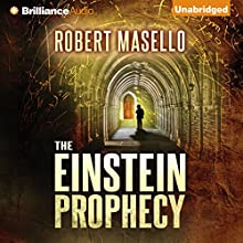The Einstein Prophecy (       UNABRIDGED) by Robert Masello Narrated by Christopher Lane