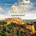 Le fils maudit | Livre audio Auteur(s) : Françoise Bourdon Narrateur(s) : Annick Rivaud