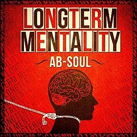 Longterm Mentality [Explicit]