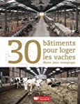 LE GRAND GUIDE DES BATIMENTS D'ELEVAGE