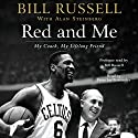 Red and Me Audiobook by Bill Russell, Alan Steinberg Narrated by Peter Jay Fernandez, Bill Russell
