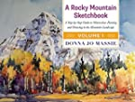 A Rocky Mountain Sketchbook: A Step-b...