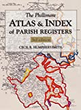 The Phillimore Atlas & Index of Parish Registers