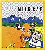 Milk cap—牛乳ビンのふたの本