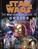 The New Essential Guide to Droids (Star Wars)