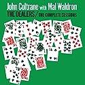 Coltrane, John & Mal Waldron - Dealers (Complete Sessions) (2 Discos) [Audio CD]<br>$600.00