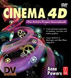Cinema 4D: The Artist's Project Sourcebook, Second Edition
