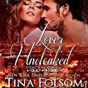 Lover Uncloaked: Stealth Guardians (Volume 1) (       UNABRIDGED) by Tina Folsom Narrated by Eric G. Dove