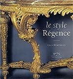 echange, troc Calin Demetrescu - Le style Régence