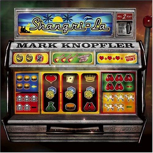 Mark Knopfler - M.knopfler - Shangri-la - Zortam Music