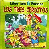 Tres Cerditos, Los - Libro Con 6 Puzzles (Spanish Edition)