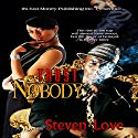 Trust Nobody: G Street Chronicles Presents (       UNABRIDGED) by Steven Love Narrated by Mr. Gates