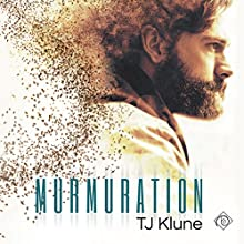 Murmuration Audiobook by TJ Klune Narrated by Kirt Graves