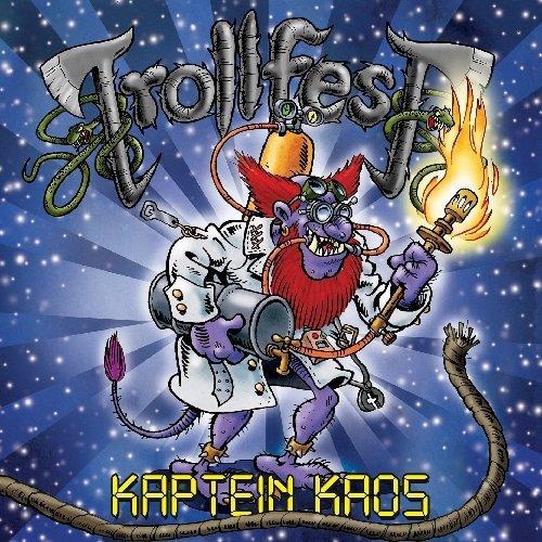 Kaptein Kaos by Trollfest (2014-04-07)