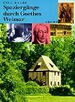 Spazierg�nge durch Goethes Weimar
