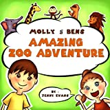Molly and Bens Amazing Zoo Adventures