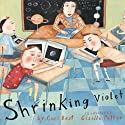 Shrinking Violet Audiobook by Cari Best Narrated by Calista Flockhart