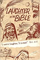 Laughter In The Bible by Gary Webster