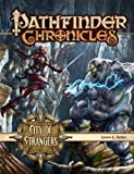 img - for Pathfinder Chronicles: City of Strangers (Pathfinder Chronicles Supplement) book / textbook / text book