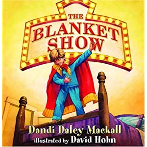 The Blanket Show (Dandilion Rhymes)