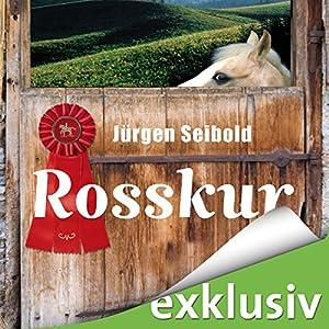 Rosskur (Allgäu-Krimi 1) Hörbuch