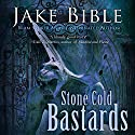 Stone Cold Bastards Audiobook by Jake Bible Narrated by Jeff Hays