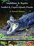 img - for Amphibians and Reptiles of Sanibel and Captiva Islands, Florida book / textbook / text book