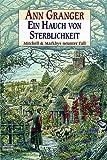 Ein Hauch von Sterblichkeit: Mitchell & Markbys neunter Fall. Mitchell & Markby, Bd. 9 title=