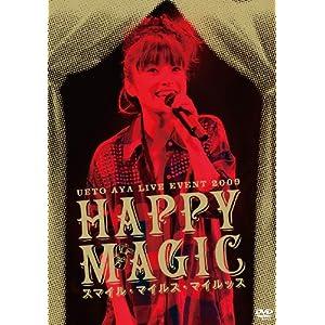"UETO AYA LIVE EVENT 2009 ""Happy Magic~スマイル・マイルス・マイルッス~"" [DVD]"