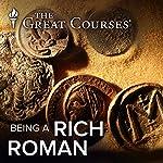 Being A Rich Roman | Robert Garland