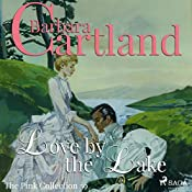 Love by the Lake (The Pink Collection 39) | Barbara Cartland