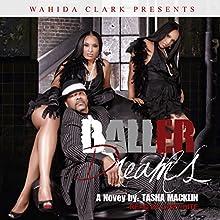 Baller Dreams (       UNABRIDGED) by Tasha Macklin Narrated by Cary Hite