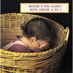 Where's The Baby?/kote Tibebe A Ye?: English/ Haitian Creole Bilingual (Photoflap Board Books)