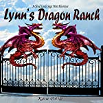 Lynn's Dragon Ranch: Cloud Lands Saga Mini Adventure | Katie Pottle