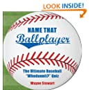"""Name That Ballplayer: The Ultimate Baseball """"Whodunnit?"""" Quiz Book"""