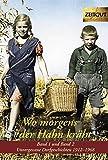 Wo morgens der Hahn kräht  1 + 2: Unvergessene Dorfgeschichten 1912-1968. Zeitgut Auswahl