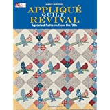 Appliqu� Quilt Revival: Updated Patterns from the 30s ~ Nancy Mahoney