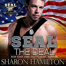 SEAL the Deal: Seal Brotherhood, Book 4 Audiobook by Sharon Hamilton Narrated by J.D. Hart