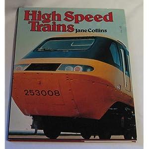 High speed trains Jane Collins