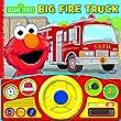 Sesame Street: Big Fire Truck (Steering Wheel Sound Book)